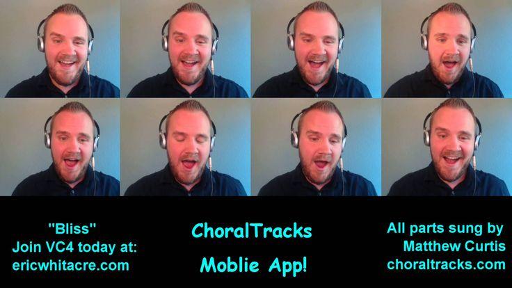 Bliss - sung by Matthew Curtis (Eric Whitacre - Virtual Choir 4)
