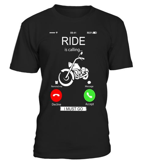"""# Ride is calling I must go T-shirt .  Special Offer, not available in shops      Comes in a variety of styles and colours      Buy yours now before it is too late!      Secured payment via Visa / Mastercard / Amex / PayPal      How to place an order            Choose the model from the drop-down menu      Click on """"Buy it now""""      Choose the size and the quantity      Add your delivery address and bank details      And that's it!      Tags: Ride is calling shirt which is specially designed…"""