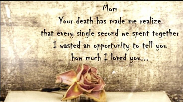 Mom Death Quotes And Sayings: Best 25+ Mothers Death Ideas On Pinterest