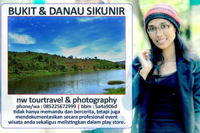 Nurmalia Windy: BUKIT & DANAU SIKUNIR - Destinasi Wisata Indah - H...