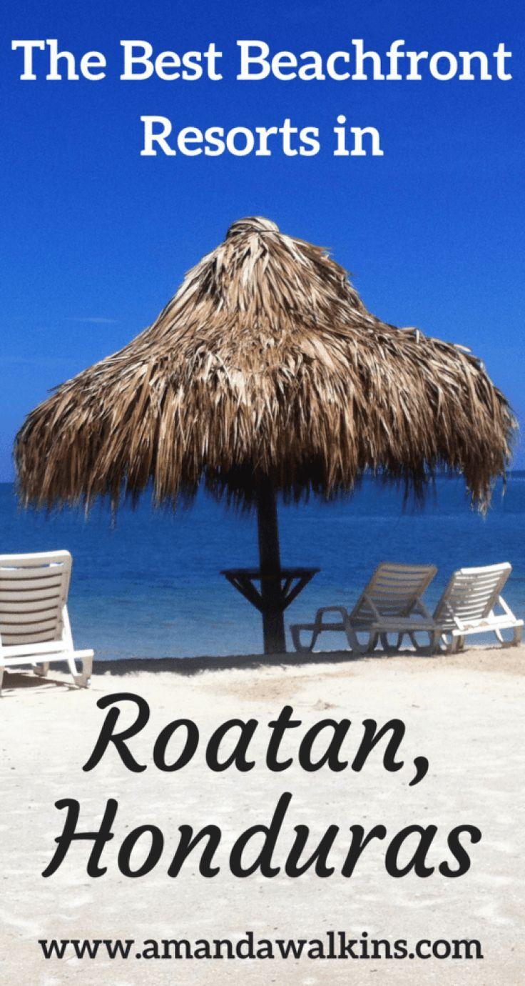 Best Beachfront Resorts In Roatan Honduras 2019 Update Reise Hacks Zentralamerika Und Mittelamerika