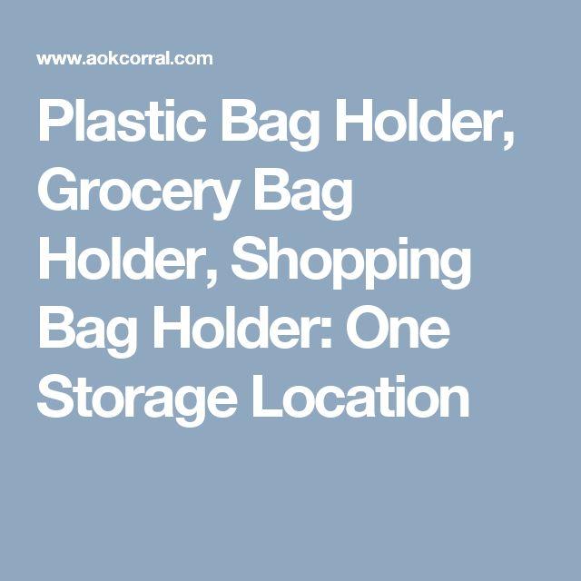 Plastic Bag Holder, Grocery Bag Holder, Shopping Bag Holder: One Storage Location