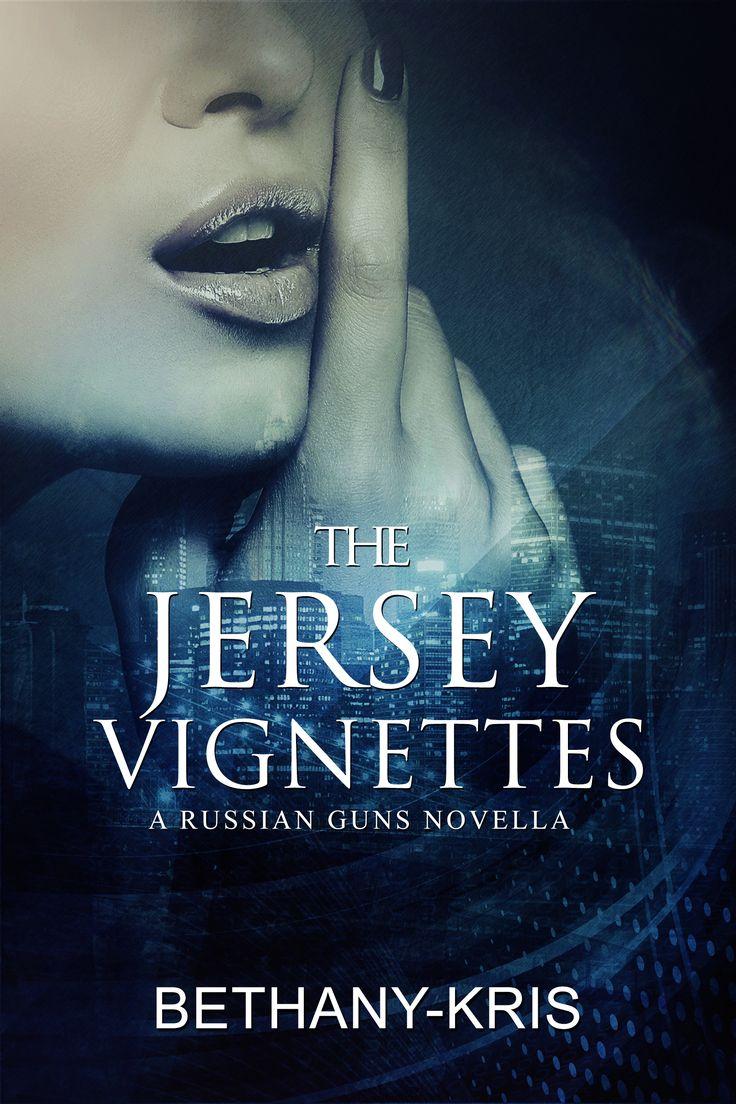 The Jersey Vignettes: A Russian Guns Novella  Ana & Koldan