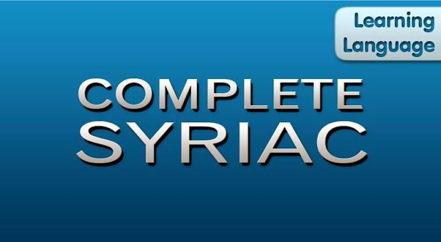Complete Syriac: Teach Yourself Free APK   Learning Language Complete Syriac: Teach Yourself Free APK  Learning Language Complete Syriac Android App: Teach Yourself Free APK  syriac lessons learn syriac language learn syriac aramaic learn syriac language online syriac language course syriac grammar learn syrian learn syriac alphabet  Just Download APK and Install It To Your Android Device...  Keep Your Favourite Books Everywhere With You...  Learning Language Complete Syriac Android App…