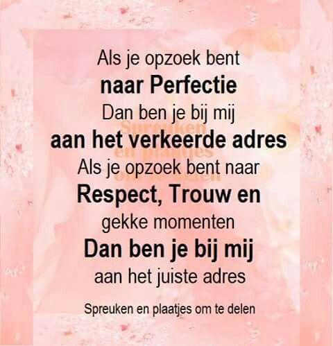 Als je opzoek bent naar perfectie ...