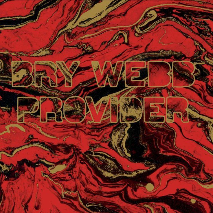 A Look at the Polaris Long List: 37. Bry Webb – Provider
