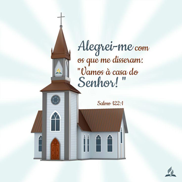 Alegrei-me quando me disseram: vamos à casa do Senhor ...