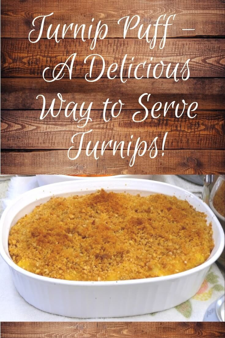 Turnip Puff – A Delicious Way to Serve Turnips. Perfect for Thanksgivng and Christmas!
