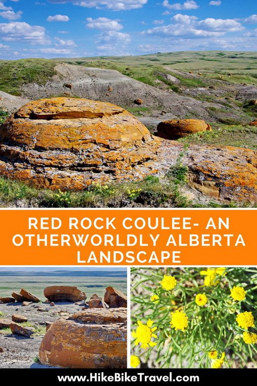 Red Rock Coulee - An Otherworldly Alberta Landscape