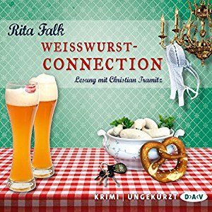 Weißwurstconnection Franz Eberhofer 8 (Hörbuch-Download): Amazon.de: Rita Falk, Christian Tramitz, Der Audio Verlag: Bücher