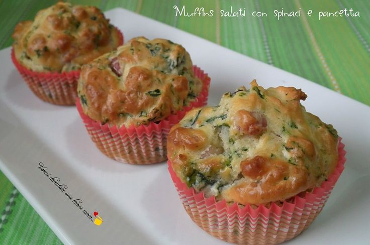 Oggi una ricetta rustica molto stuzzicante e golosa:i muffins salati con spinaci e pancetta!Oltre ai muffins dolci, adoro anche quelli salati!