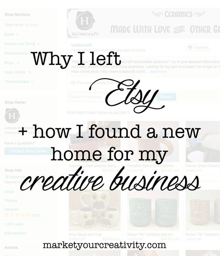 Why I Left Etsy: Hosting Alternatives - Marketing Creativity