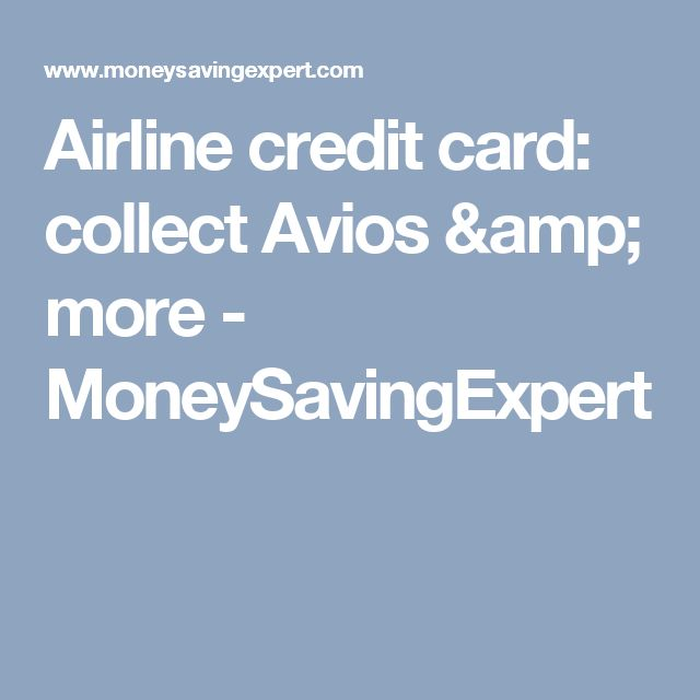 Airline credit card: collect Avios & more - MoneySavingExpert