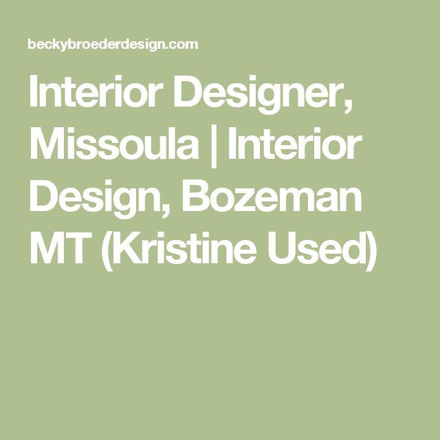 Interior Designer, Missoula | Interior Design, Bozeman MT ...