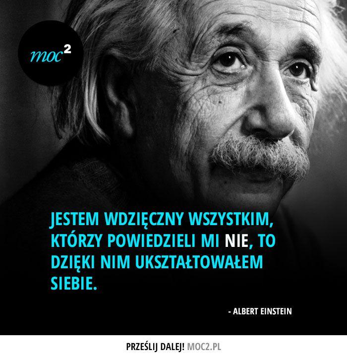 #cytaty #motywacja #motywatory #moc2 #Einstein