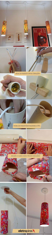 Pendentes feitos de PVC e sobras de tecido, reaproveitando objetos para criar luminárias inusitadas.: