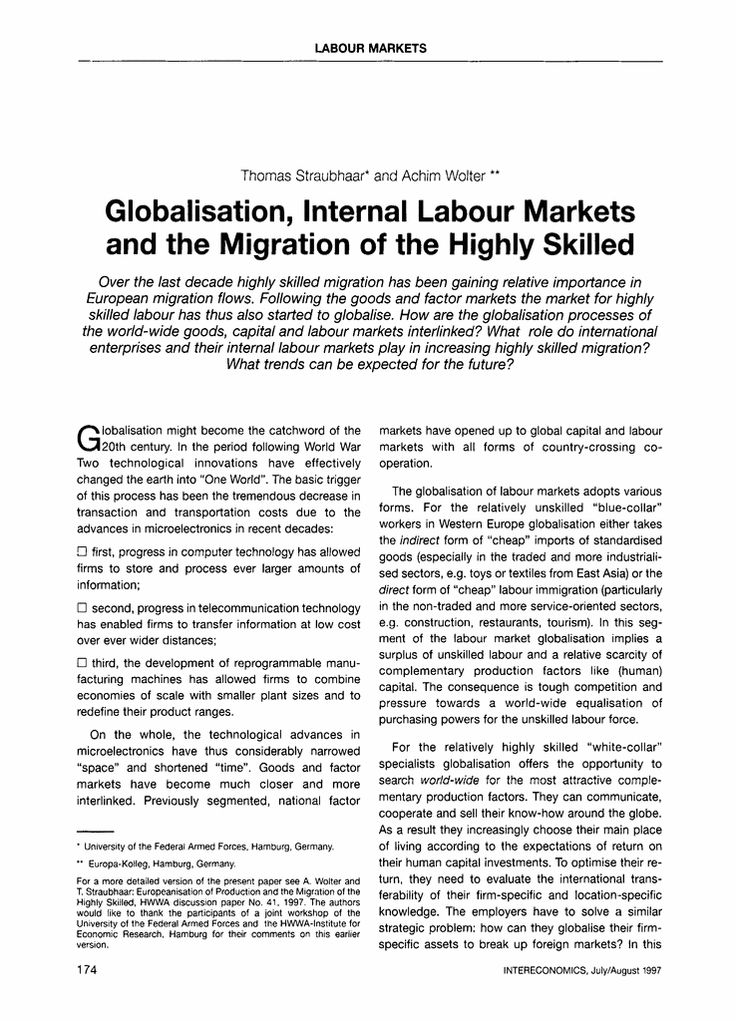 Intereconomics:Over the last decade highly skilled migration has been gaining relative importance in European migration flows. Following the goods and factor markets the market for highly skilled labour has thus also started to globalise. How are the globalisation processes of the world-wide goods, capital and labour markets interlinked? What role do international enterprises and their internal labour markets play in increasing highly skilled migration?