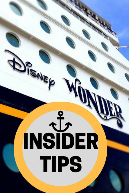 VIP Tips & Insider Secrets for Disney Cruise Line's Disney Wonder ship