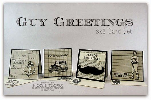 Be Creative with Nicole: Guy Greetings A fun little set of 3 x 3 cards for the men in your life.