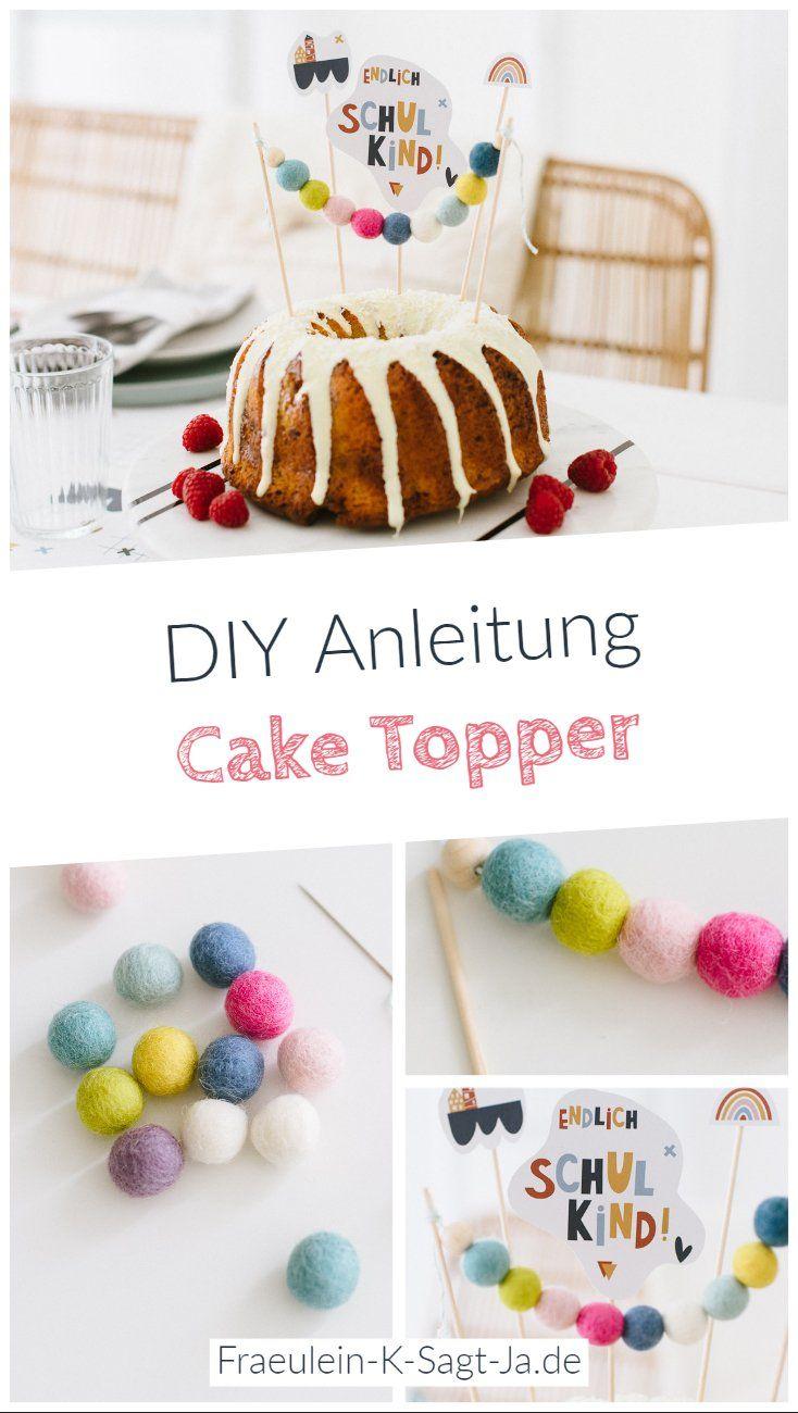 Diy Cake Topper Aus Filzperlen Fraulein K Sagt Ja In 2020 Schultute Selber Machen Geschenke Schulanfang Geschenk Einschulung