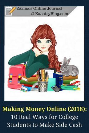 How to make money online in 2018? What are the ways for college students to make… – Money