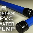 How To Make A PVC Water / Air / Vacuum Pump! ML: This is usefull in many situations.