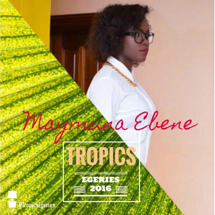 Maymuna Ebene - Tropics Egéries by Tropics Magazine