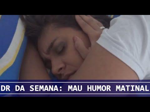 DR DA SEMANA: Mau humor matinal || Morando Junto