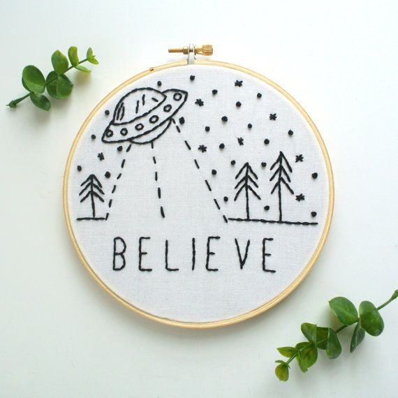 "Ready To Ship! Believe 6"" UFO Embroidery Hoop / Hoop Art Wall Art Home Decor"