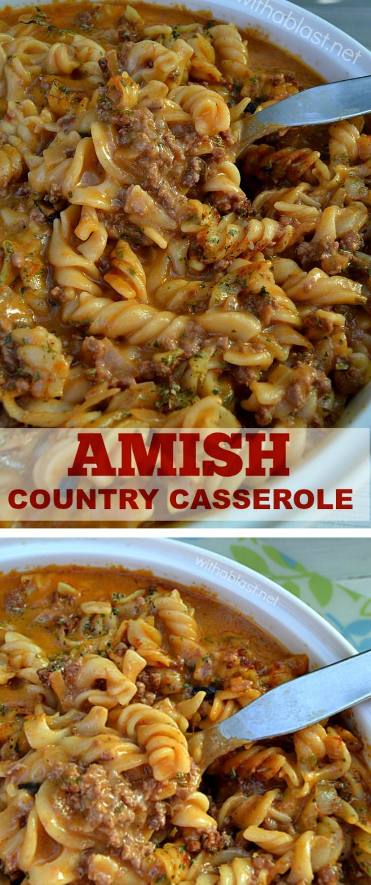 Delicious, creamy Amish Country Casserole ~ economical recipe enough for 8 - 10 servings