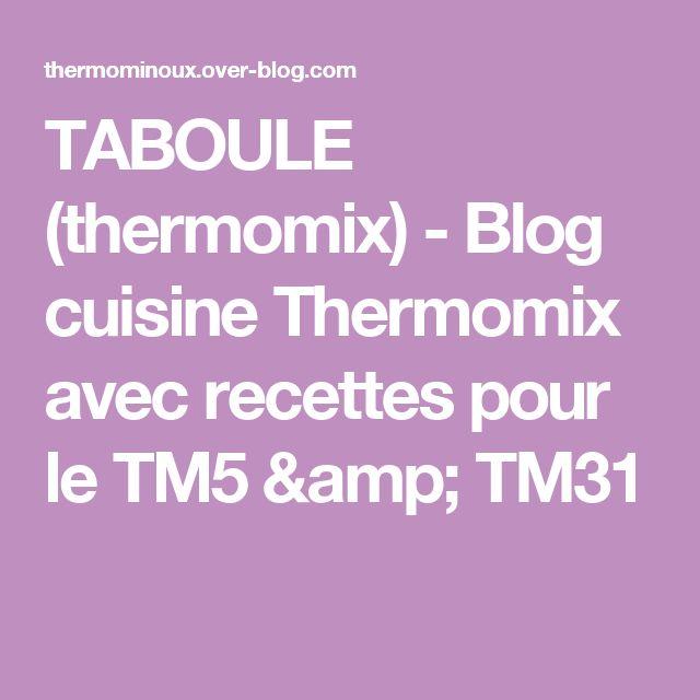 TABOULE (thermomix) - Blog cuisine Thermomix avec recettes pour le TM5 & TM31