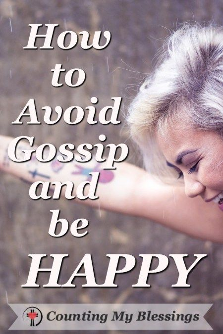 Happy girl because she's learned to avoid gossip and be happy! #BlessingBloggers #CountingMyBlessings #Seek