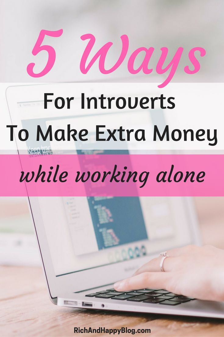 As an introvert, it's easy to get discouraged by all the social ways to make extra money. I like that this article shows five ways to make extra money while working alone. via /RichHappyBlog/