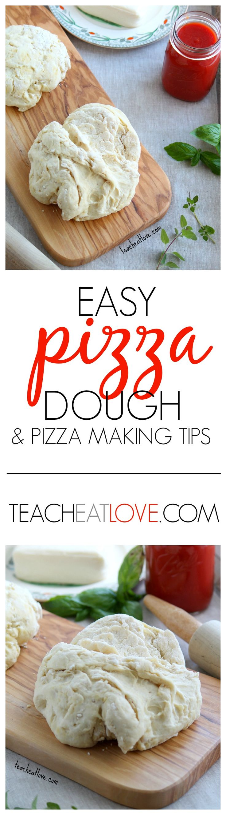Easy dough recipe and helpful tips for perfect pizza at home. www.teacheatlove.com