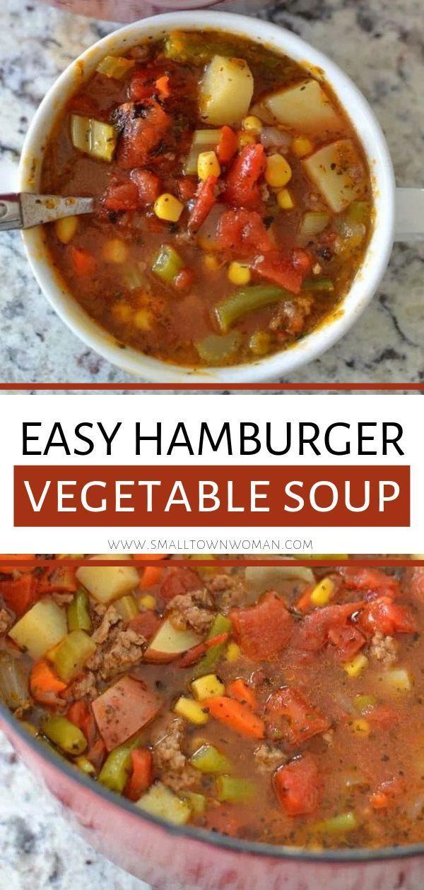 Easy Hamburger Vegetable Soup Recipe In 2020 Hamburger Vegetable Soup Easy Soups Soup With Ground Beef