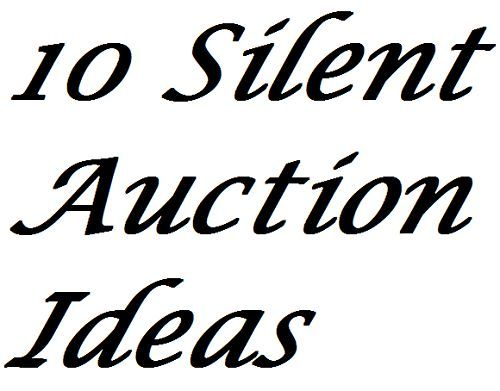 Fundraiser Help: 10 Silent Auction Ideas For Extra Profits