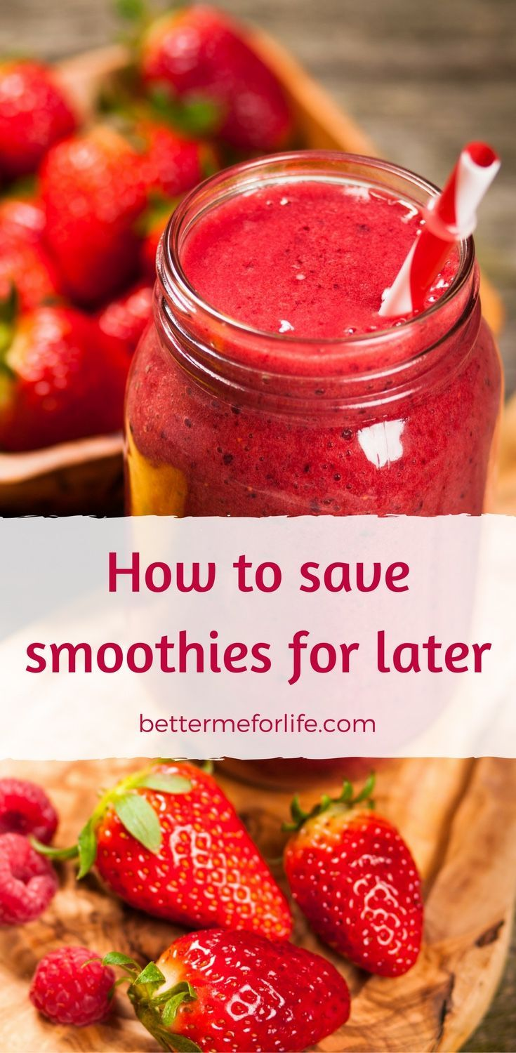 Want to make batches of smoothies to drink later but don't know how? Learn how to save smoothies for later, saving time prepping them for a week or longer. Learn more on BetterMeforLife.com