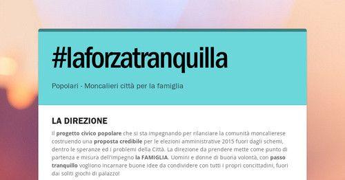 Il progetto civico popolare per tutti i moncalieresi. La forza tranquilla ... delle idee!!! #moncalieri #popolari #moncaliericittaperlafamiglia