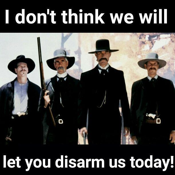 I don't think we will let you disarm us today! | Sons of Liberty Tees: A Liberty and Patriot Blog.