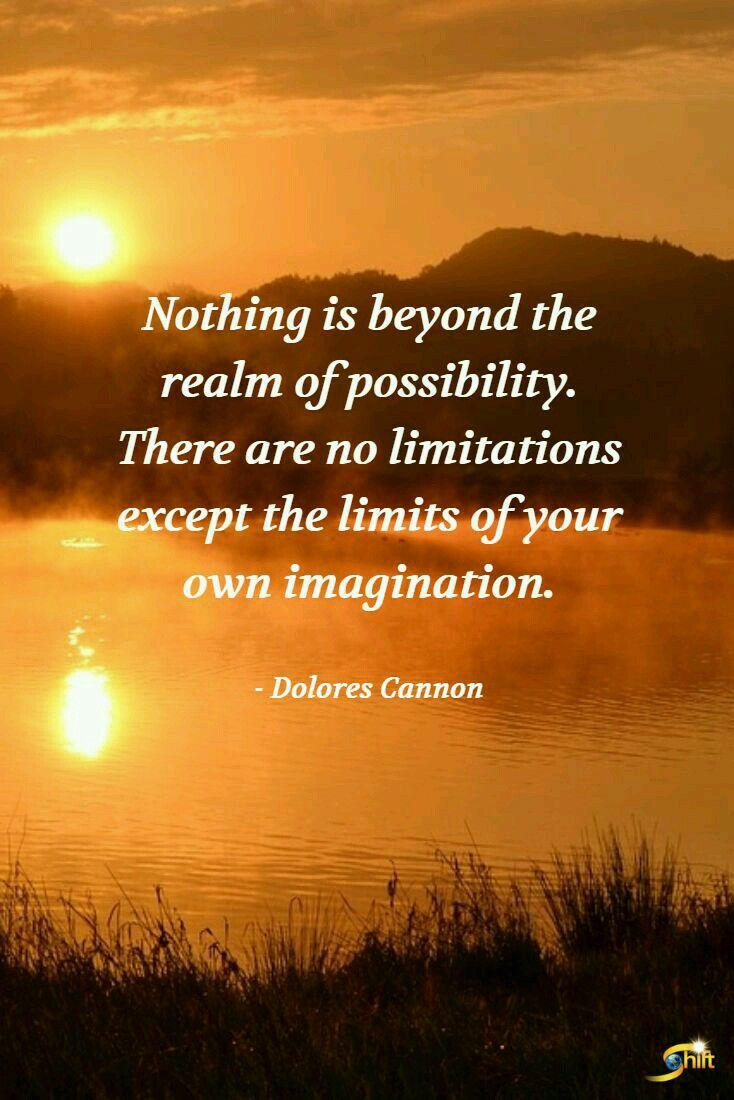 13 best delores cannon images on pinterest dolores cannon gypsy nothing is beyond the realm of possibility there are no limitations except the limits of your own imagination fandeluxe Choice Image