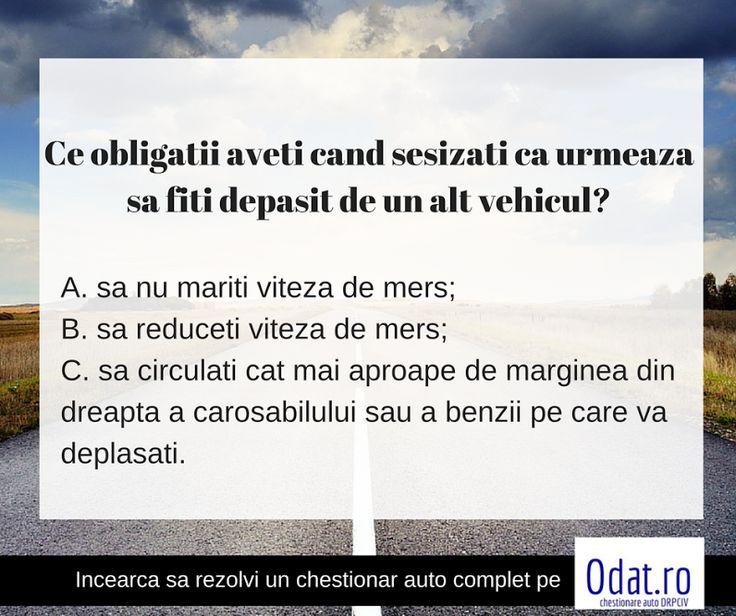 Procovarea zilei – incearca sa raspunzi la intrebare fara sa verifici varianta corecta pe: https://www.odat.ro/ce-obligatii-aveti-cand-sesizati-ca-urmeaza-sa-fiti-depasit-de-un-alt-vehicul/