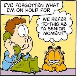 senior jokes moment moments funny humor garfield living aging seniors cartoon comics having adult memes humour age halloween comic am