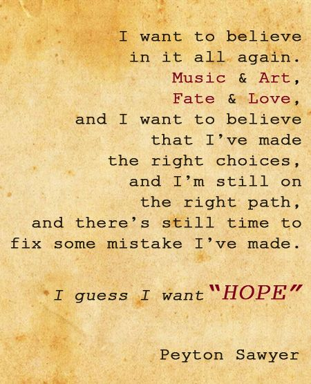 Peyton Sawyer's Quote.