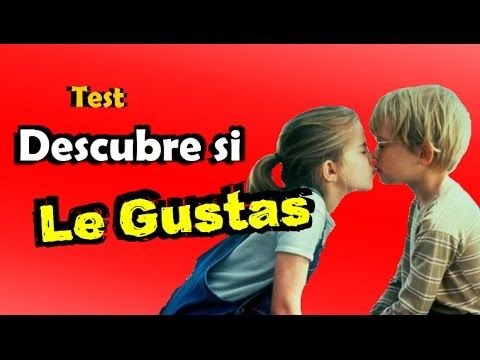 ¿Le gustas? • Test - YouTube