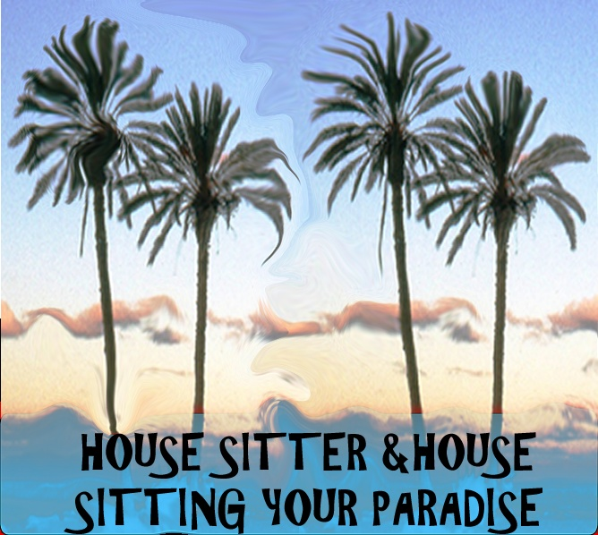 house sitting your tropical Paradise