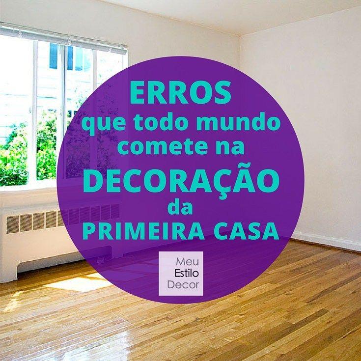 erros-todo-mundo-comete-decoracao-primeira-casa