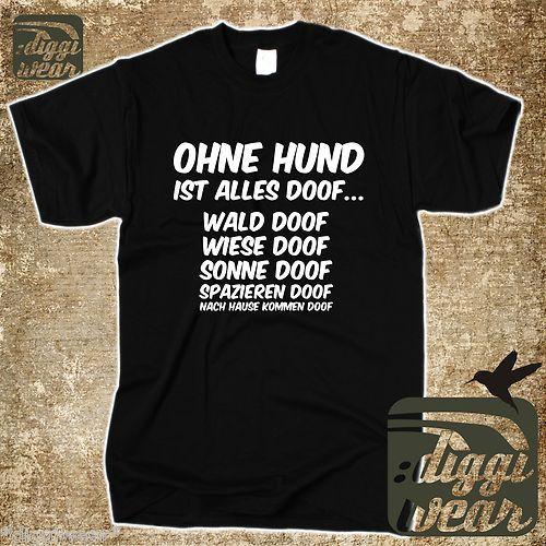 OHNE HUND IST ALLES DOOF | WALD DOOF, WIESE DOOF ..