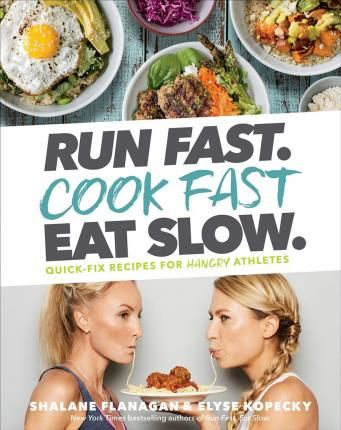 190 best latest healthy cookbooks images on pinterest pdf 1 pound run fast cook fast eat slow shalane flanagan 9781635651911 run fast forumfinder Image collections