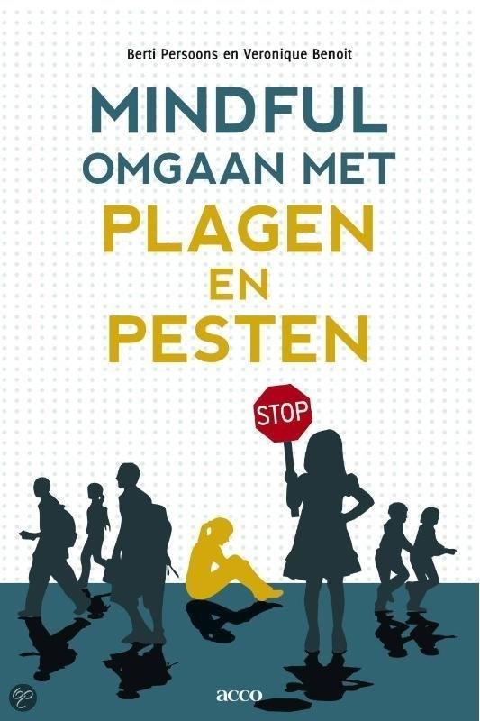 bol.com | Mindful Omgaan Met Plagen En Pesten, B. Persoons | Boeken