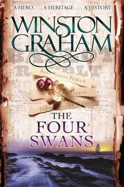 The Four Swans by Winston Graham | Poldark book 6,  10/24
